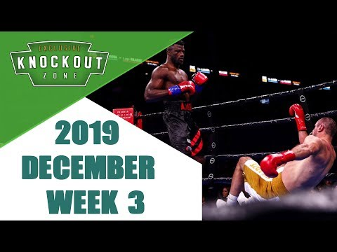 Boxing Knockouts | December 2019 Week 3