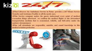 Get 24 Hours Medical Flights by Lifesaver Air Ambulance Service in Patna