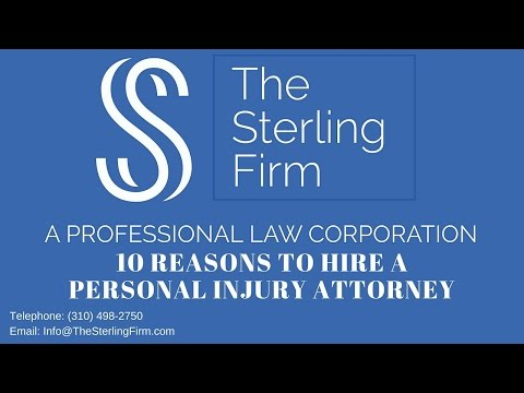 10 REASONS TO HIRE A PERSONAL INJURY ATTORNEY