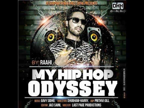 My Hip Hop Odyssey - Raahi (Hindi Rap ) 2015