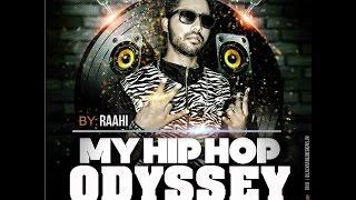 My HipHop Odyssey - Raahi - raahi