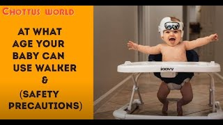 At what age your baby can use walker ||Safety Precautions on Baby  Walker