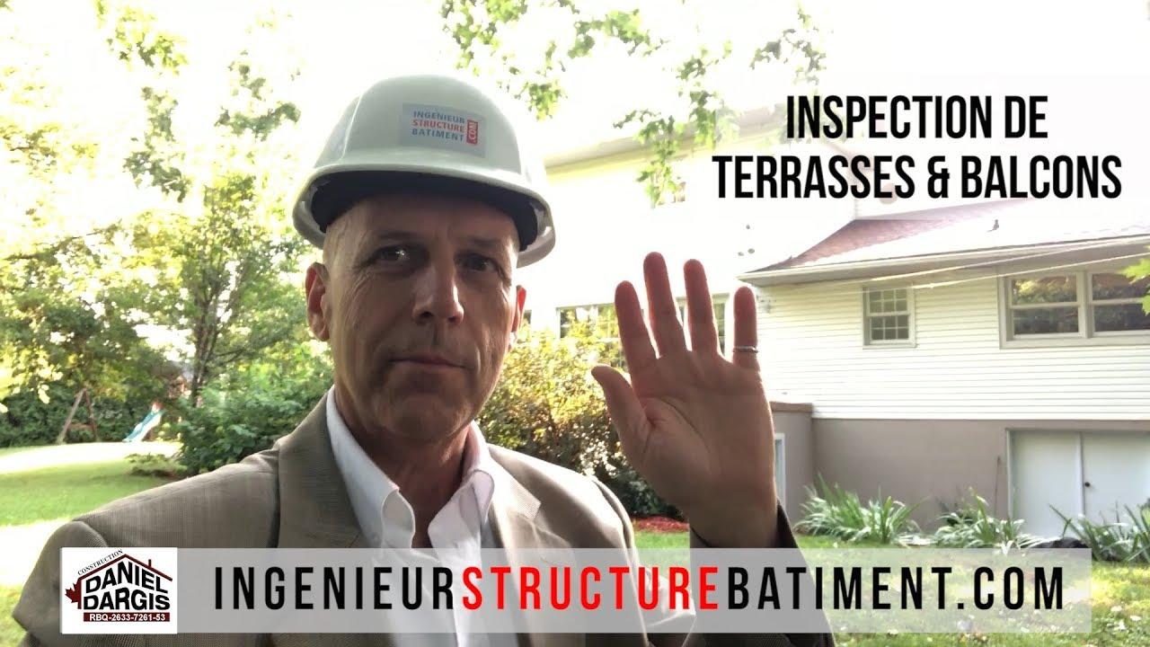 Inspection de la structure de terrasse et balcon - Daniel Dargis ingénieur