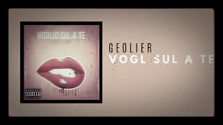 Geôlier Vogl Sul A Te(OFFICIAL AUDIO)