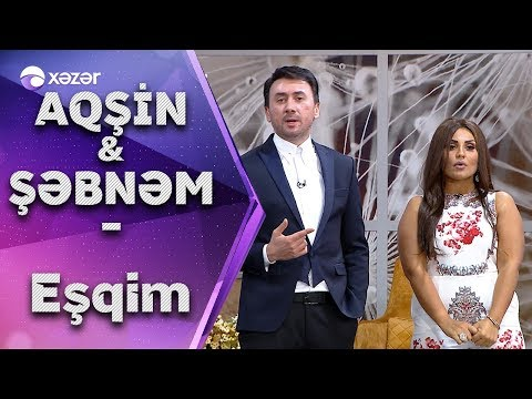 Aqşin Fateh & Şəbnəm Tovuzlu - Eşqim mp3 yukle - mp3.DINAMIK.az