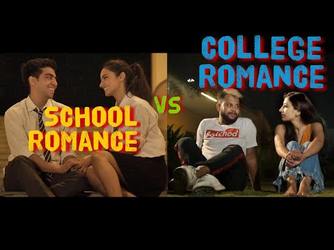 School Romance VS College Romance   School College ka Pyaar - ODF