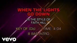 Faith Hill - When The Lights Go Down (Karaoke)