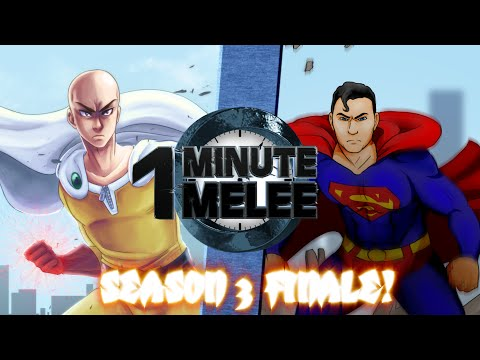 One Punch Man vs Superman - One Minute Melee S3 Finale