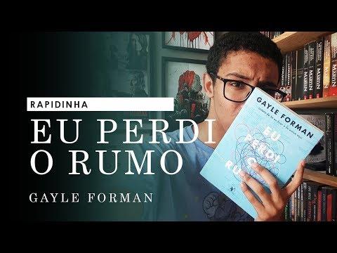 Rapidinha: EU PERDI O RUMO: o novo livro da autora de SE EU FICAR! | Um Bookaholic