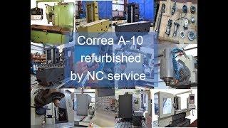 CORREA A 10 milling machine refurbished by NC Service