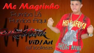 PUMBA LA MC MAGRINHO BAIXAR AQUI FUNK PUMBA