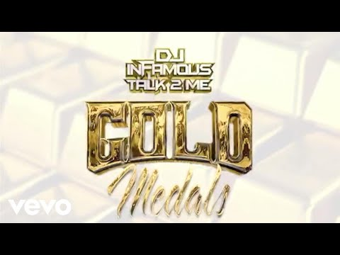 DJ Infamous Talk 2 Me - Gold Medals (Lyric Video) ft. YFN Lucci, Blac Youngsta