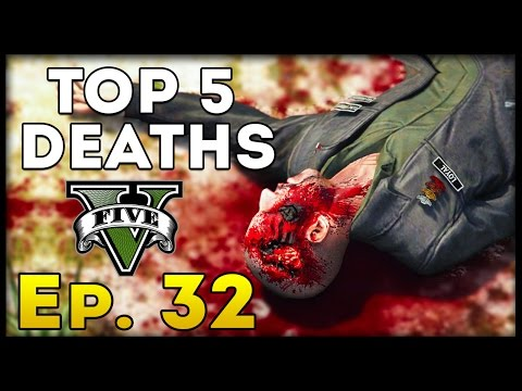 Top 5 Deaths Of The Week In GTA 5! (Episode #32) [GTA V Funny & Awesome Deaths]