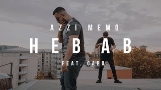 AZZI MEMO - HEB AB feat. CAPO [Official Video]
