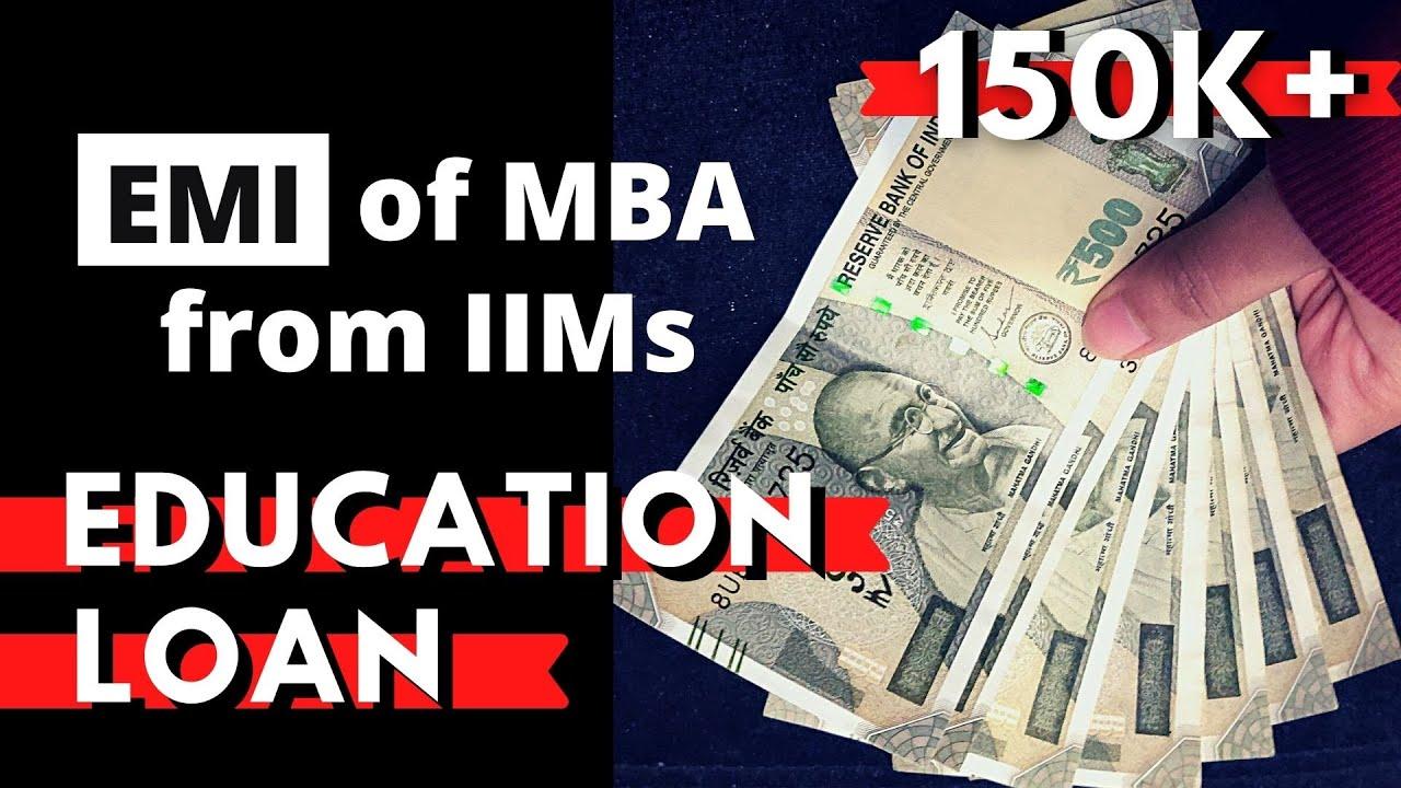 EMI OF EDUCATION LOAN FOR IIMs: For How Long It Requires To Pay Back Education Loan?|IIM Education Loan