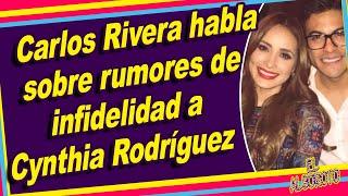 Carlos Rivera rompe el silencio sobre los cuernos a Cynthia Rodriguez.