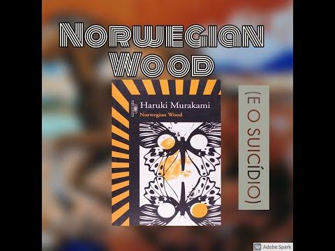 2° Norwegian Wood (e o suicídio)