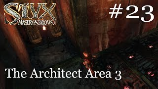 The Architect Area 3 Ep 23 | Styx Master of Shadows