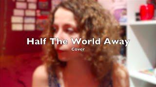 Half The World Away - Aurora - Cover