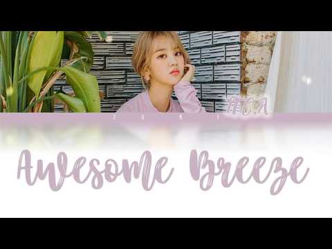 Awesome Breeze (밤바람) - NC.A (앤씨아) [HAN/ROM/ENG COLOR CODED LYRICS]
