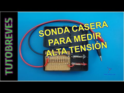 TutoBreve. Sonda casera de ALTA TENSION