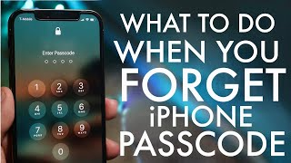 Here's What To Do When You Forgot Your iPhone Passcode