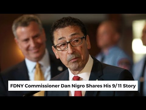 FDNY Commissioner Daniel Nigro shares his 9/11 Story Video Thumbnail