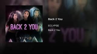 Back 2 You