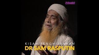 Kisah Penghijrahan dR Sam Rasputin