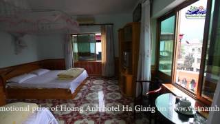preview picture of video 'Hoanh Anh Hotel Ha Giang City'