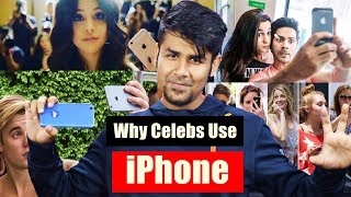 Why Celebs Use iPhone ?   Why No Android ? Things You Don't Know