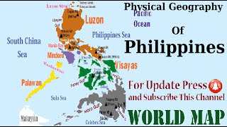Physical Geography of Philippines (Map of Philippines)/ {Learn Geography}