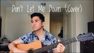 DON'T LET ME DOWN (COVER)  By Sabrina Claudio Ft. Khalid