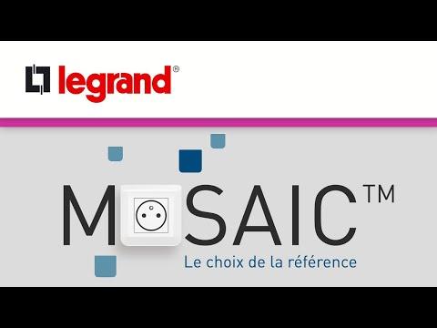 Les interrupteurs et prises Mosaic de Legrand, le choix de la référence