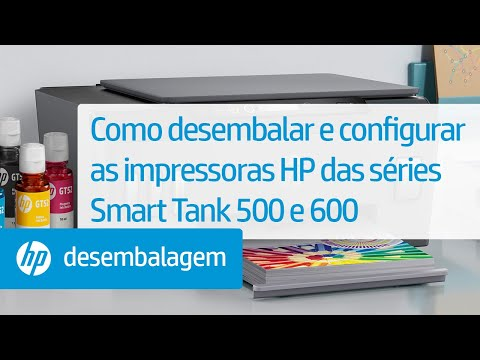 Como desembalar e configurar as impressoras HP das séries Smart Tank 500 e 600