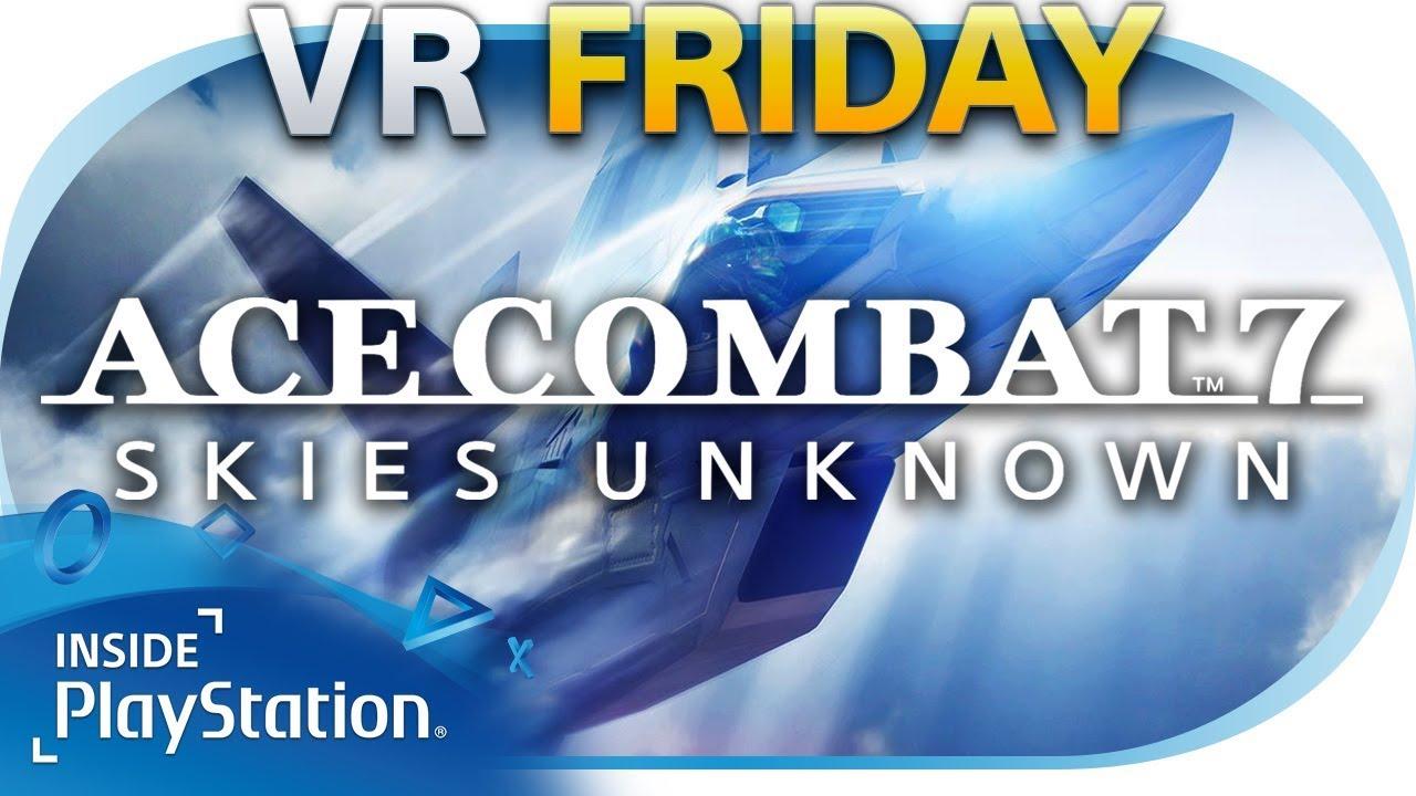 Die PS4-exklusiven VR-Inhalte von Ace Combat 7: Skies Unknown