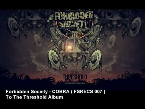 Forbidden Society - COBRA  [ FSRECS 007 ]