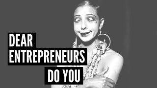 "Dear Entrepreneurs, ""DO YOU""!"