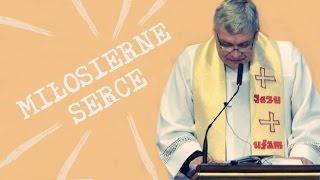 MIŁOSIERNE SERCE, ks.Piotr Pawlukiewicz, 22.05.2016, Sanktuarium Bożego Miłosierdzia w Łagiewnikach