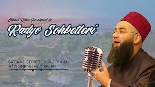 Şa'bân-ı Şerîf'te Vukû Bulan Bâzı Önemli Hâdiseler (Radyo Sohbetleri) 4 Eylül 2007
