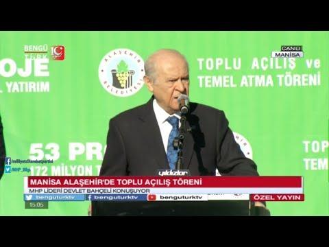 Liderimiz Devlet BAHÇELİ Manisa/Alaşehir Belediyesi Toplu Açılış Törenine Katıldı - 23 Kasım 2017