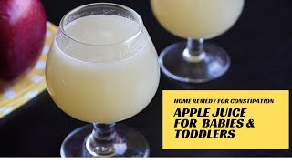 Apple Juice for Baby & Toddler Constipation | Apple Juice Recipe for 6 Months+ Babies, Toddlers&Kids