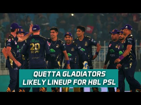 Quetta Gladiators likely lineup for HBL PSL 6