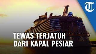 Seorang Pria Tewas setelah Terjatuh dari Kapal Pesiar Terbesar di Dunia 'Syhmphony of Seas'