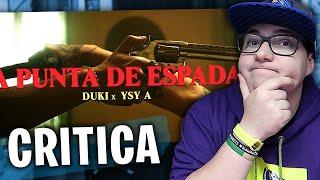 "CRITICA A DUKI X YSY A  ""A PUNTA DE ESPADA"""
