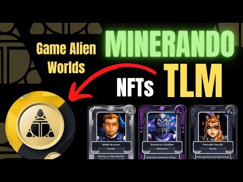 Ganhe Tokens TLM Jogando Alien Worlds | Altos Ganhos ao Minerar o Token TLM em Alien Worlds
