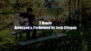 2 Heads - Coleman Hell (Fingerstyle Guitar Cover by Zach Clingan) + Free tabs