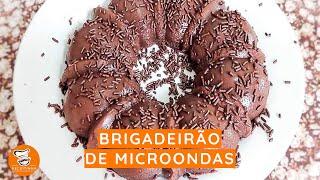 #34 - Como Fazer Brigadeirão de Microondas