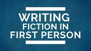 All About Writing in First Person