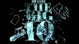 08. 50 Cent - You Took My Heart (THE BIG 10)